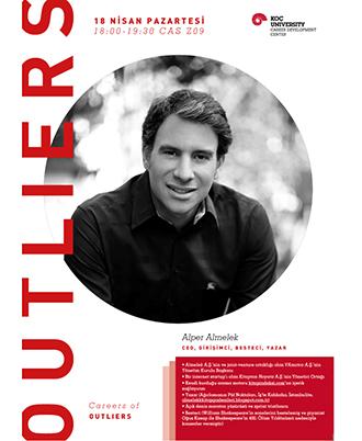 Outliers Seminars   Careers of Outliers: Alper Almelek 2016