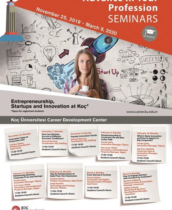 Advance in Your Profession Seminars | Entrepreneurship, Startups and Innovation at Koç 2019/2020
