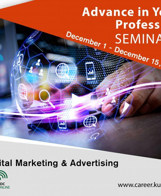 Advance in Your Profession Seminars – Digital Marketing & Advertising 2020