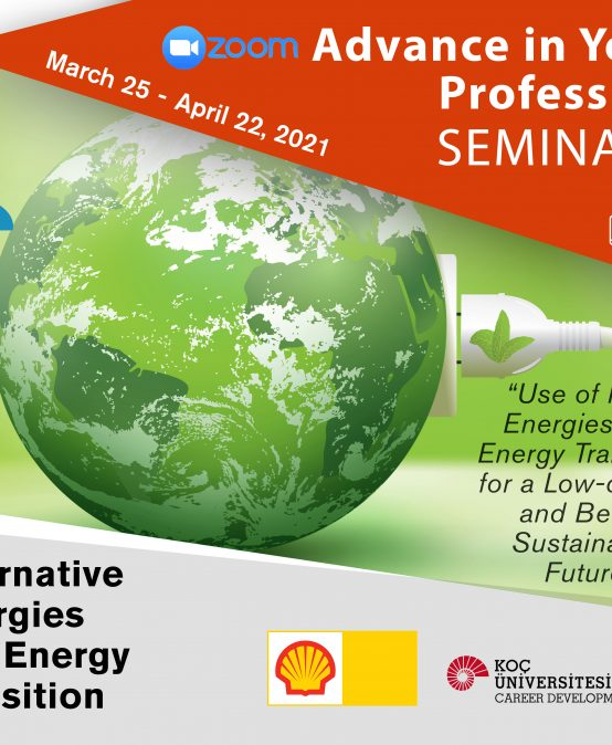 Advance in Your Profession Seminars – Alternative Energies and Energy Transformation